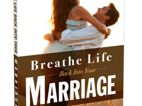 Breathe Life Back Into Your Marriage