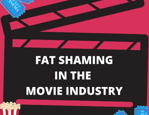 Fat Shaming in the Movie Industry