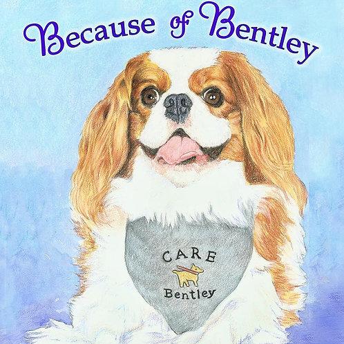 Because Of Bentley