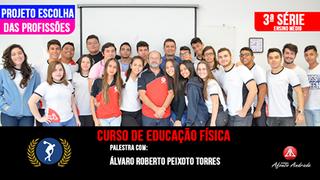 Projeto Escolha das Profissões - Curso de Educação Física