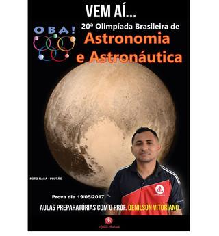 Vem aí... A 20ª OBA - Olimpíada Brasileira de Astronomia e Astronáutica 2017!