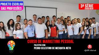 """Projeto """"Escolha das profissões"""" Marketing Pessoal"""