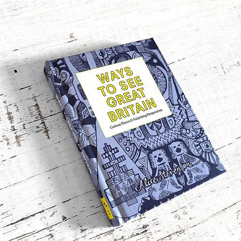 Alice Stevenson - Ways to See Great Britain