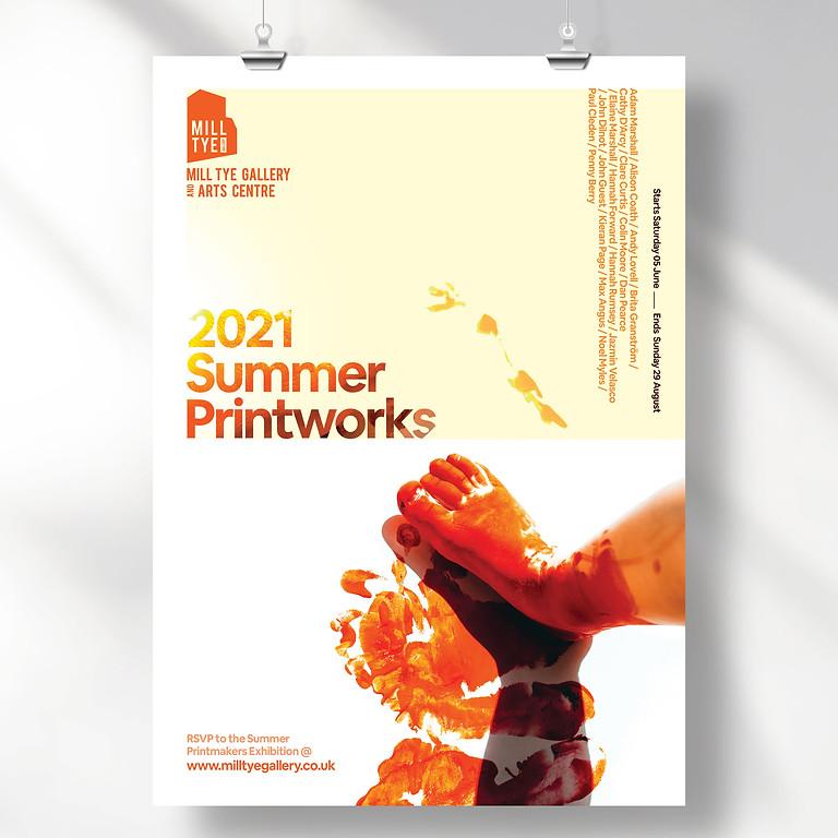 Summer Printworks Exhibition