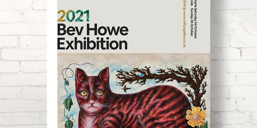 Bev Howe Exhibition
