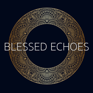 Blessed Echoes