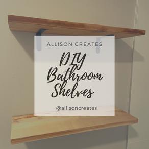 DIY FARMHOUSE BATHROOM SHELVES