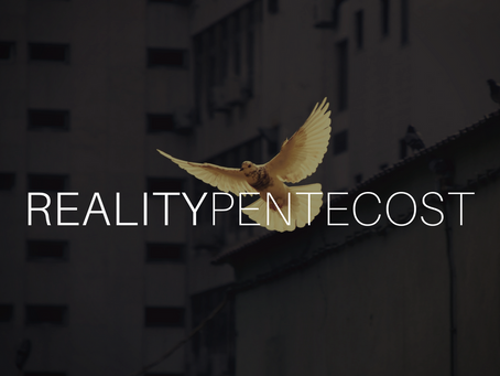 Reality Pentecost