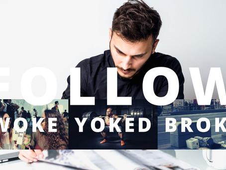 Woke Yoked and Broke Introduction