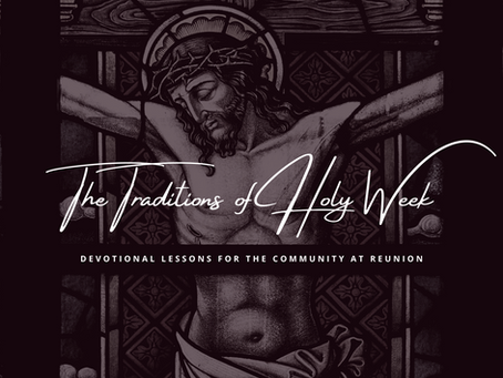 The Traditions of Holy Week