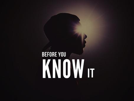 Before You Know It - Ezekiel