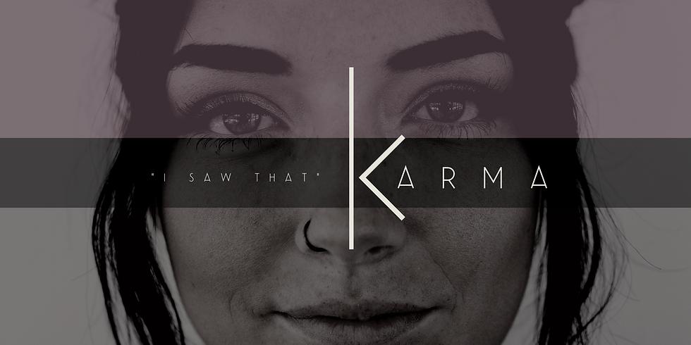 Karma - New Series at Reunion