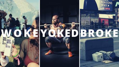 WOKE YOKED & BROKE