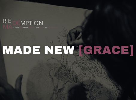 Redemption - Made New [Grace]