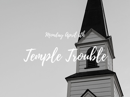 3 - Temple Trouble