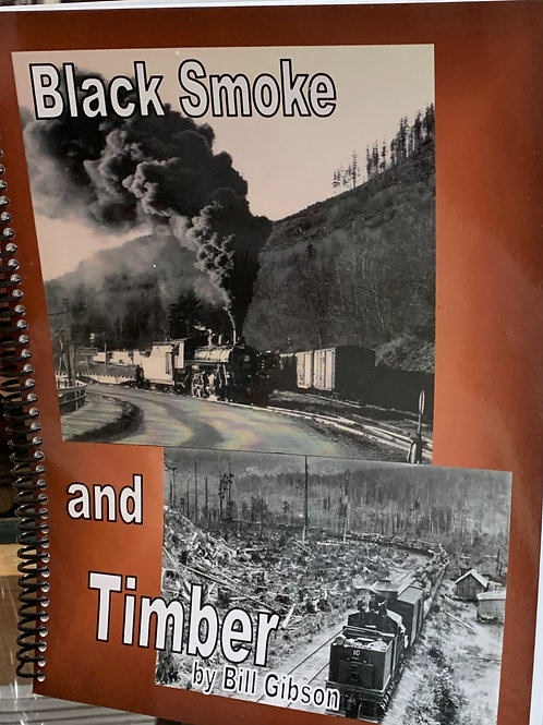 Black Smoke and Timber by Bill Gibson