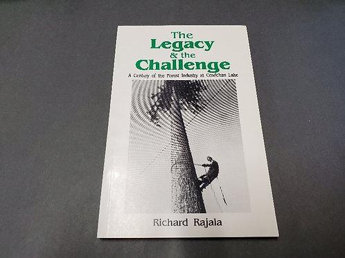 Legacy and the Challenge by Richard Rajala