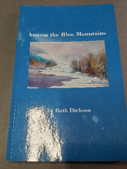 Among the Blue Mountains by Ruth Dickson