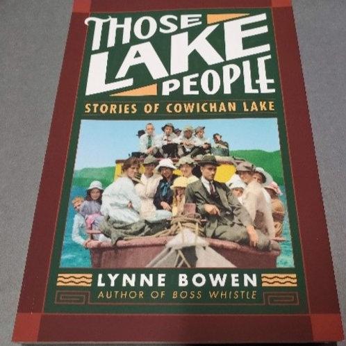 Those Lake People by Lynne Bowen