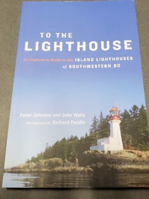 To the Lighthouse by Peter Johnson & John Walls