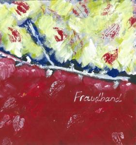 FRAUDBAND many ways in... CD