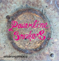 POWERLINE SNEAKERS disasterpiece CD