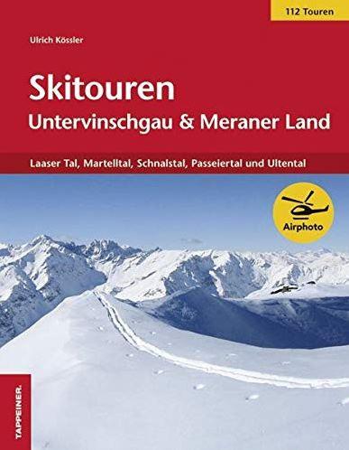 Ulrich Kößler  Untervinschgau und Meraner Land