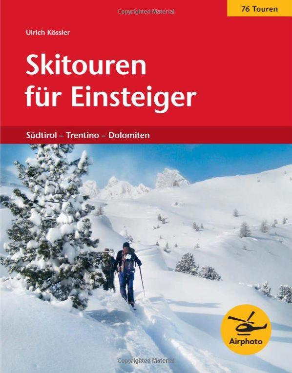 Ulrich Kößler:  Skitouren für Einsteiger