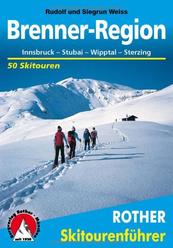 Rother Skitourenführer Brenner-Region