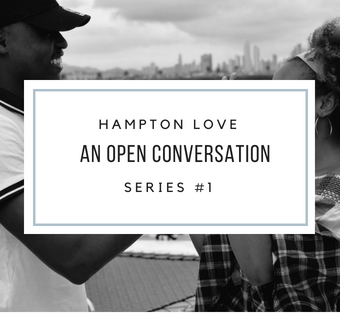 An Open Conversation About Love On Hampton's Campus #1