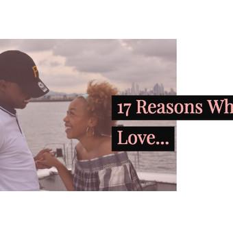 17 Reasons Why I Love...