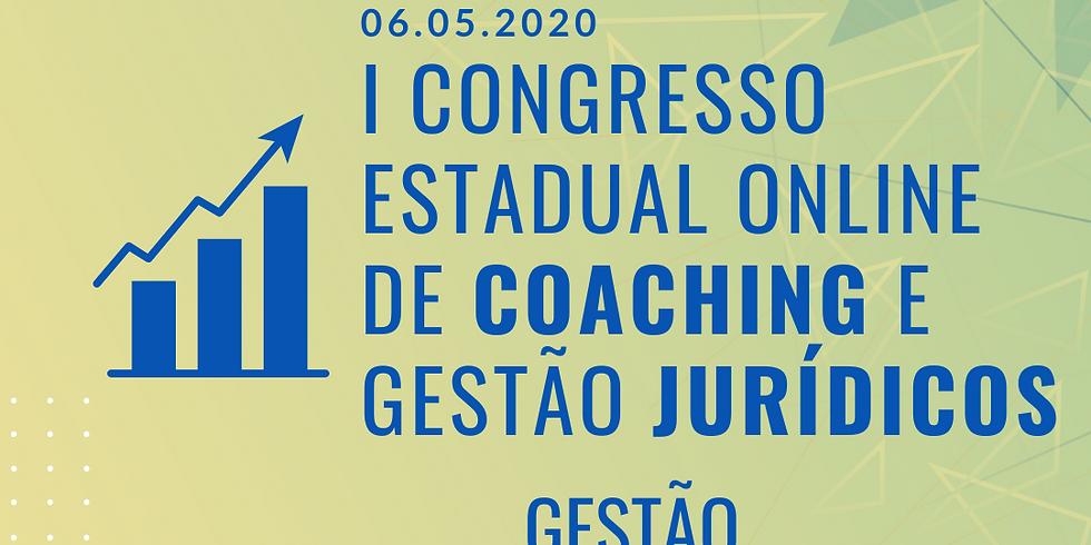 06.05.2020 |  Congresso Estadual Online de Coaching e Gestão Jurídicos -Gestão