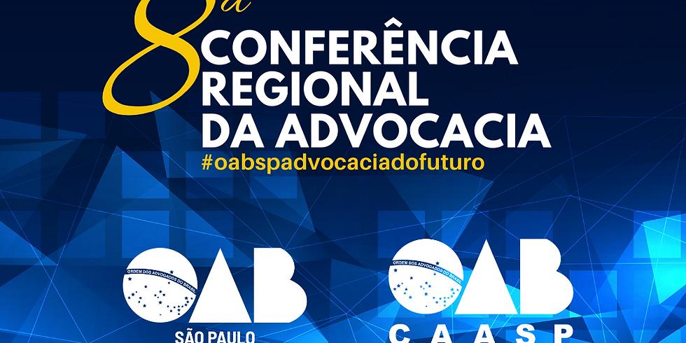 8ª Conferência Regional da Advocacia