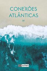 Conexões Atlânticas IV
