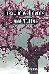 INEXPLICAVELMENTE - ANA MARTA capa.jpg