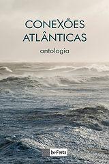 Conexões Atlânticas I