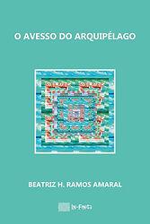 O Avesso do Arquipélago de Beatriz H. Ramos Amaral