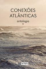 Conexões Atlânticas III