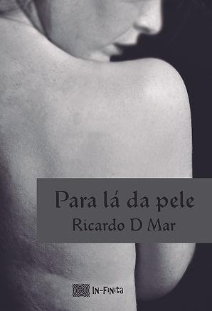 Para lá da pele - Ricardo D Mar.jpg