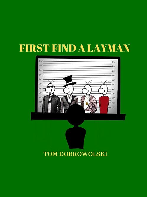 First, Find a Layman PDF