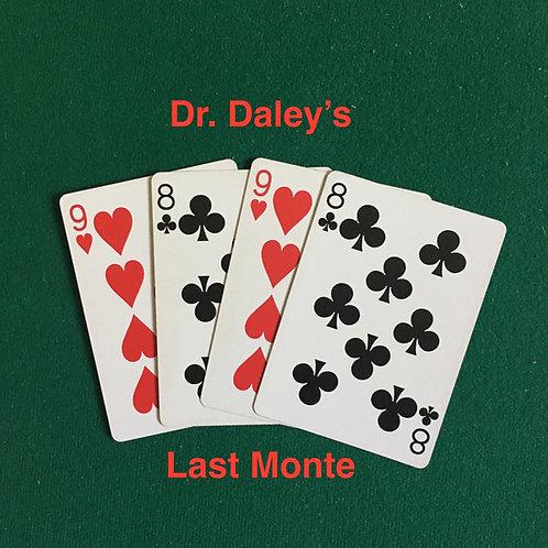 Dr. Daley's Last Monte