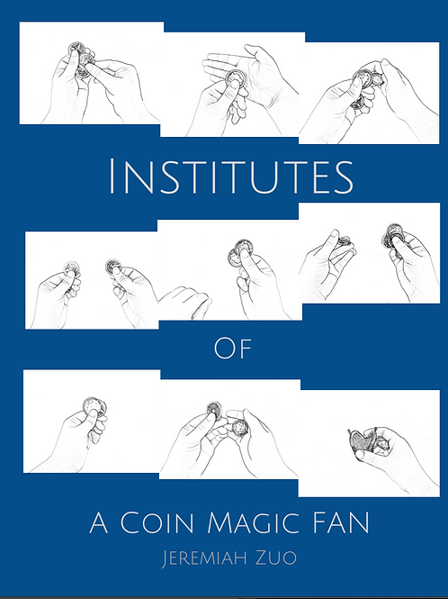 Institutes of a Coin Magic Fan (DIGITAL)