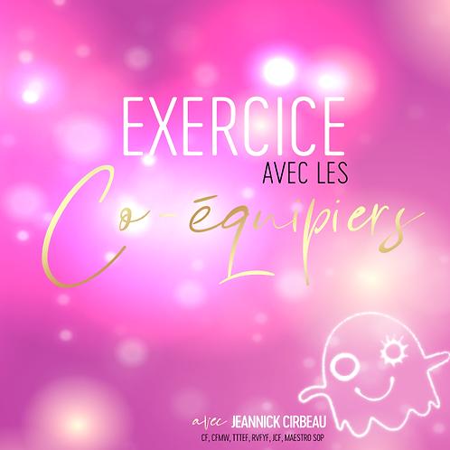 Exercice avec les Co-équipiers