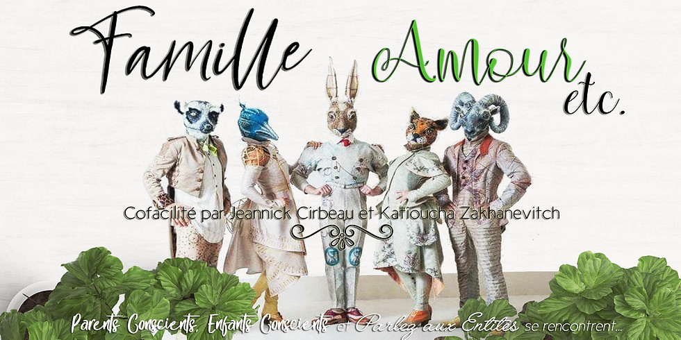 Famille, amour, etc.