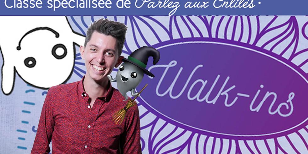 Walk-ins - Classe spécialisée Parlez aux Entités
