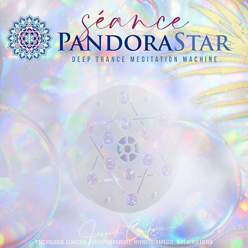 Séance Pandora Star