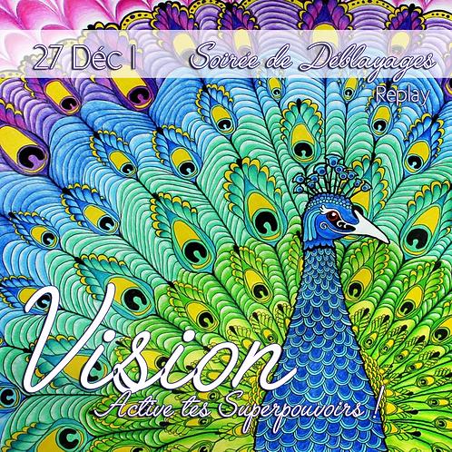 Vision : Active tes Superpouvoirs !