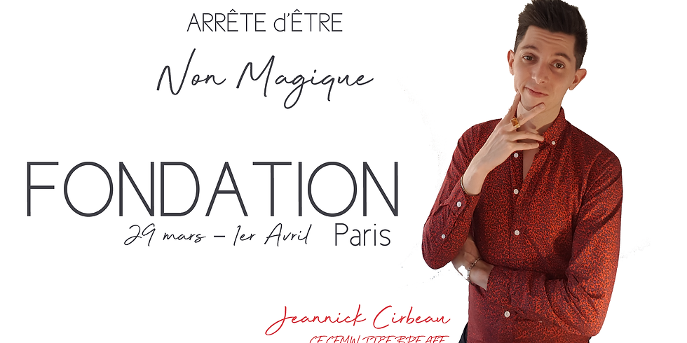 Classe Fondation à Paris : arrête d'être Non-Magique