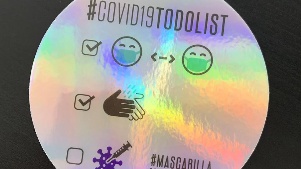 Calcomanía Iridiscente #COVID19ToDoList