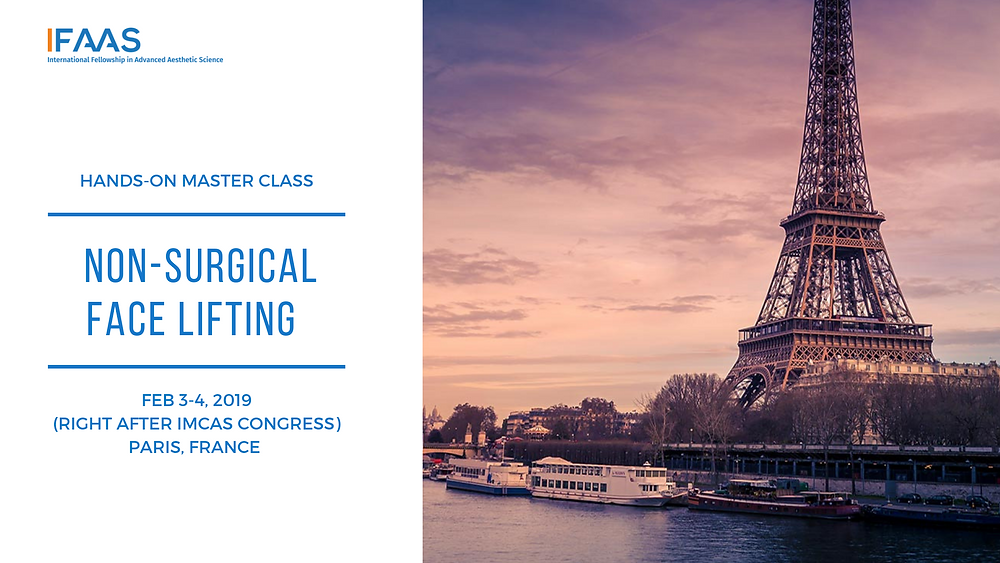 Hands-on Master Class: Non-Surgical Face Lifting | Feb 3-4, 2019, Paris, France